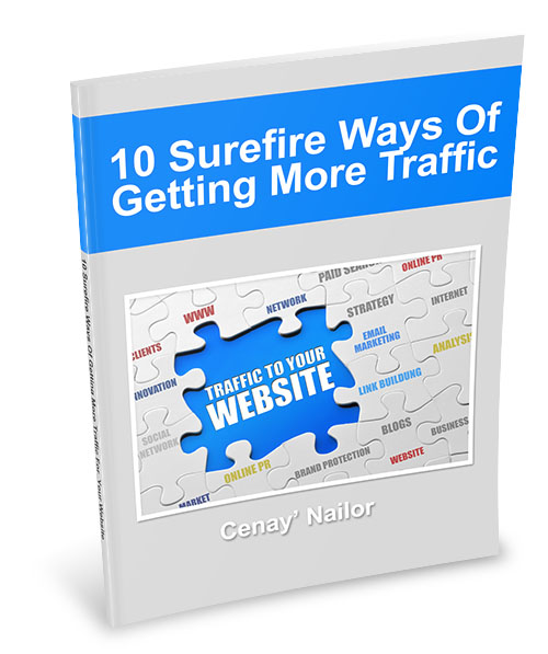 10 Surefire Ways Of Getting More Traffic